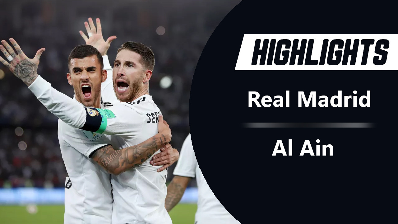 Highlights Real Madrid 4-1 Al Ain: Chung kết FIFA Club World Cup